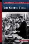The Scopes Trial: The Battle Over Teaching Evolution - Stephanie Fitzgerald