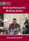 Making Books - Nick Butterworth