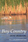 Bay Country - Tom Horton