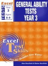 Excel Test Skills: General Ability Tests Year 3 - Alan Horsfield, Elaine Horsfield