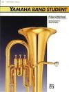 Yamaha Band Student, Book 2: Baritone B.C. (Yamaha Band Method) - Sandy Feldstein, John O'Reilly