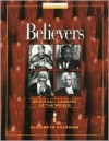 Believers: Spiritual Leaders of the World - Elizabeth Goldman