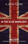 In the Blue Moonlight - H. Lewis-Foster