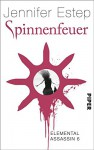 Spinnenfeuer: Elemental Assassin 6 - Jennifer Estep, Vanessa Lamatsch