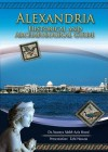 Alexandria: Historical and Archaeological Guide - Yousrya Abdel-Aziz Hosni, Zahi A. Hawass