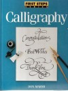 Calligraphy - First Steps Series - Book Club Edition (First Steps Series) - Don Marsh