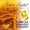 Lekcja zdrowego rozsądku - Frédéric Bastiat