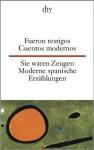 Cuentos Modernos: [Spanisch Deutsch] = Moderne Spanische Erzählungen - Erna Brandenberger