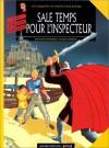 Sale temps pour l'inspecteur - Jean-Louis Fonteneau, Olivier Schwartz
