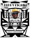 Buddy Esquire: King of the Hip Hop Flyer - Johan Kugelberg, Buddy Esquire