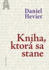 Kniha, ktorá sa stane - Daniel Hevier