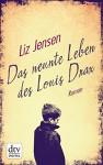 Das neunte Leben des Louis Drax: Roman (dtv Unterhaltung) - Liz Jensen, Werner Löcher-Lawrence