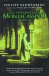 Het perkament van Montecassino - Philipp Vandenberg, Ewoud van Hecke, Peter de Rijk