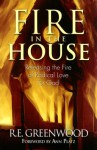 Fire in the House - R. E. Greenwood