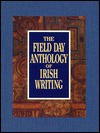 The Field Day Anthology of Irish Writing 3 Vol. Set - Seamus Deane