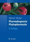 Pharmakognosie - Phytopharmazie - Rudolf Hänsel