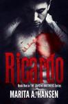 Ricardo (The Santini Brothers Book 1) - Marita A. Hansen, John Hudspith