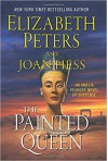 The Painted Queen: An Amelia Peabody Novel of Suspense (Amelia Peabody Series) - Joan Hess, Elizabeth Peters