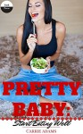 Pretty Baby: Start eating well - Carrie Adams