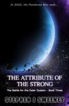 The Attribute of the Strong - Stephen J. Sweeney