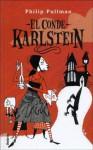 El Conde Karlstein - Philip Pullman, Isabel De Miquel, Diana Bryan