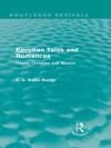 Egyptian Tales and Romances: Pagan, Christian and Muslim - E.A. Wallis Budge