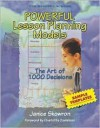 Powerful Lesson Planning Models: The Art of 1,000 Decisions - Janice Skowron