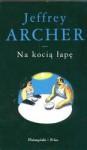 Na kocią łapę - Archer Jeffrey