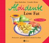 Aldidente Low Fat: Preiswert, Gesund Und Fettarm Kochen ; [Das Original] - Anne Enderlein, Cornelie Kister