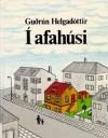 Í afahúsi - Guðrún Helgadóttir