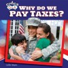 Why Do We Pay Taxes? - Leslie Harper