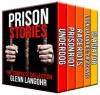 The Best Prison Stories of True Crime: The Complete Collection ( 5 in 1 ) - Glenn T. Langohr, Judicious Revisions, lockdownpublishing.com TM