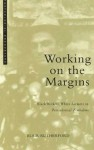 Working On the Margins: Plantation Workers in Zimbabwe (Postcolonial Encounter) - Blair Rutherford