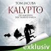 Die Magierin der Tausend Inseln (Kalypto 2) - Tom Jacuba, Jürgen Kluckert, Audible GmbH