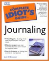 The Complete Idiot's Guide to Journaling - Joan Neubauer, Kathleen Adams