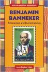 Benjamin Banneker: Astronomer and Mathematician - Laura Baskes Litwin, Benjamin Banneker