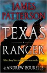 Texas Ranger - James Patterson, Andrew. Bourelle