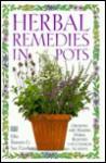 Herbal Remedies in Pots - Effie Romain