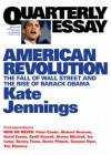 American Revolution: The Fall of Wall Street and the Rise of Barack Obama - Kate Jennings