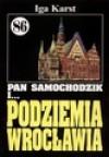 Pan Samochodzik (86) i... Podziemia Wrocławia - Iga Karst