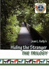 Hiding the Stranger Trilogy - Joan L. Kelly