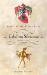 El Caballero Silencioso y Otros Relatos - Robert Fisher, Beth Kelly