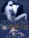 Spogliami l'anima - Anna G., Lovely Covers Graphic Design