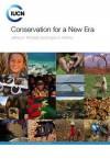 Conservation for a New Era - Jeffrey A. McNeely, Susan A. Mainka, Susan A. Mainka