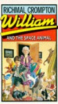 William And The Space Animal - Richmal Crompton, Thomas Henry