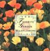 100 Favorite Garden Wildflowers - Teri Dunn