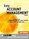 Key Account Management: A Complete Action Kit of Tools & Techniques for Achieving Profitable Key Supplier Status - Peter Cheverton, Malcolm McDonald