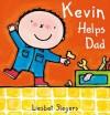 Kevin Helps Dad - Liesbet Slegers