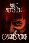 The Congregation - Aric Mitchell, J. Simmons, William Hogarth