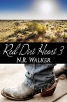 Red Dirt Heart 3 - N.R. Walker